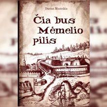 Pristatys istorinį romaną apie Klaipėdą