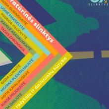 """Festivalis """"Literatūrinės slinktys"""" skelbia konkursą jauniesiems rašytojams ir dailininkams"""