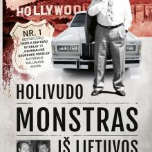 """""""Holivudo monstras iš Lietuvos"""": Ameriką sudrebinusio žudiko istorija"""